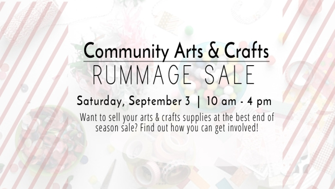 New Community Arts & Crafts Rummage Sale